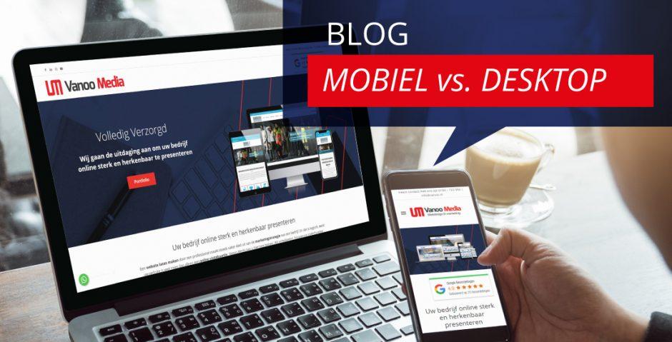 Mobiel vs desktop